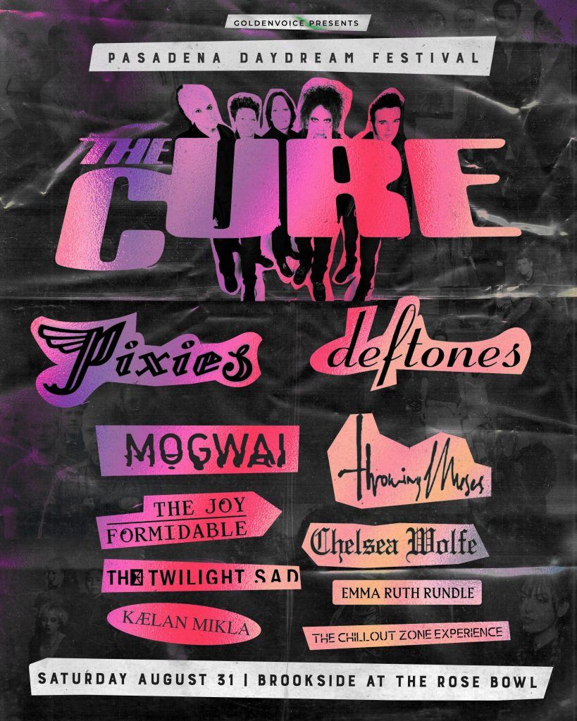 Win Tickets For The Cure – Pasadena Daydream Festival – CLUB